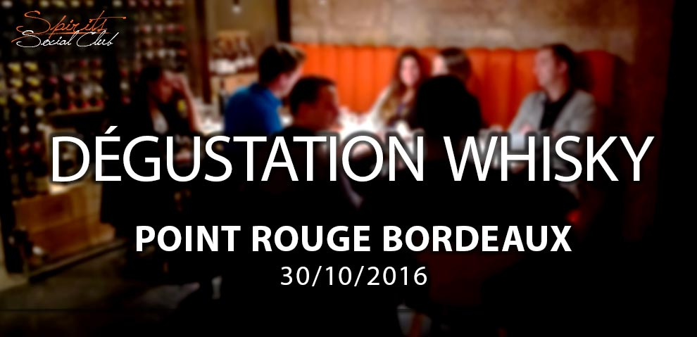 Dégustation de whisky au Point Rouge à Bordeaux