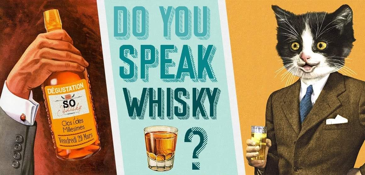 Do you Speak Whisky – Clos des Millésimes 29/03/19